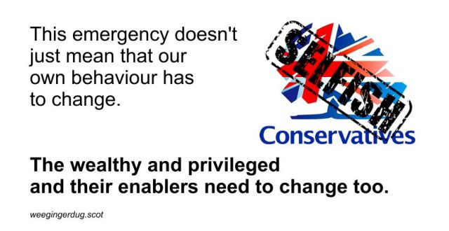 This emergency doesn't just mean that our own behaviour has to change. The wealthy and privileged and their enablers need to change too.